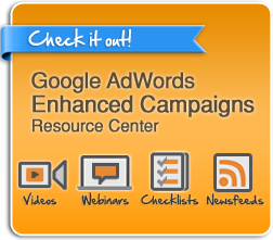 Google AdWords Enhanced Campaigns Resource Center