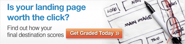 Grade your landing pages today!