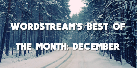 WordStream's best blog posts December