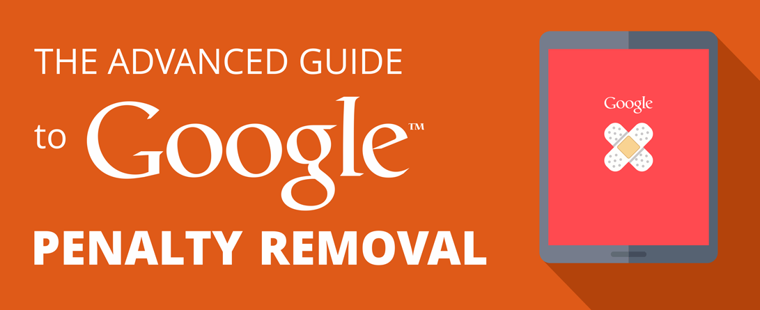 guide to google penalty removal