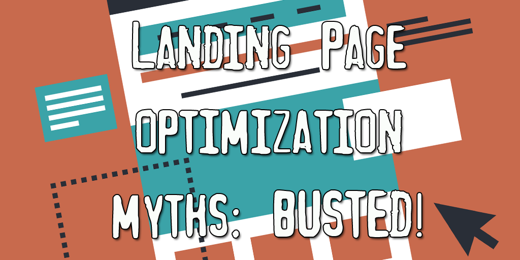 Landing page optimization myths