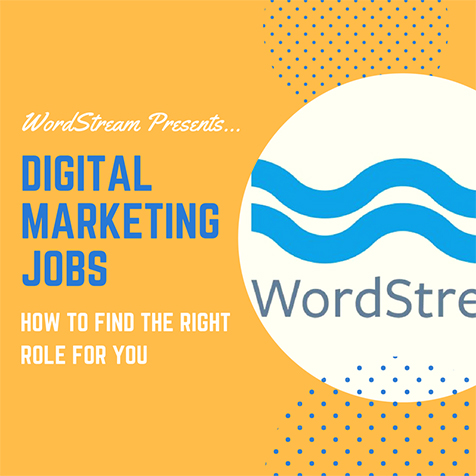WordStream-Digital Marketing Jobs