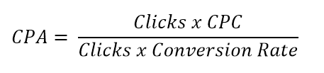 cost per acquisition equals clicks times cost per click divided by clicks times conversion rate