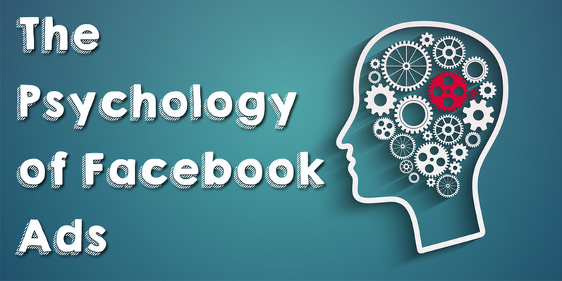 Psychology of Facebook Ads