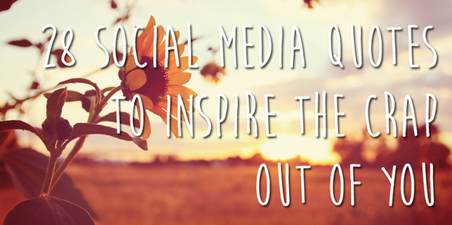 Memorable Social Media Quotes To Make You Think WordStream - 16 powerful images that sum up how social media is ruining our lives