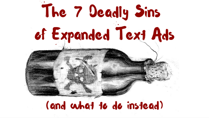the 7 deadly sins of expanded text ads