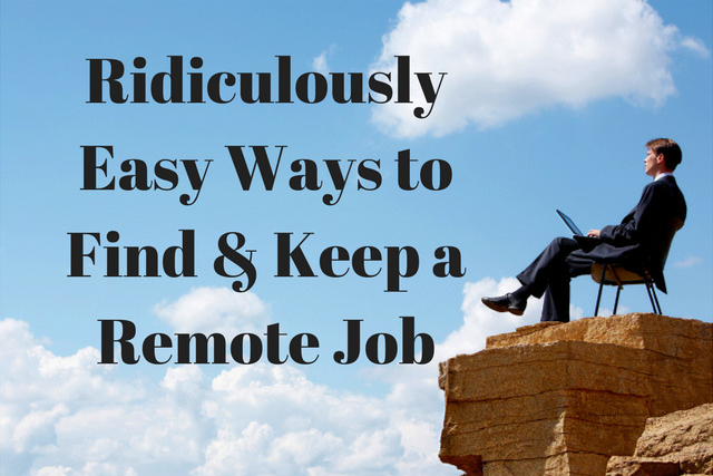 Find and Keep a Remote Job