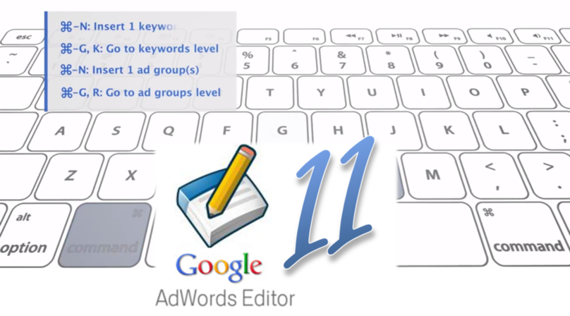 AdWords Editor 11 features
