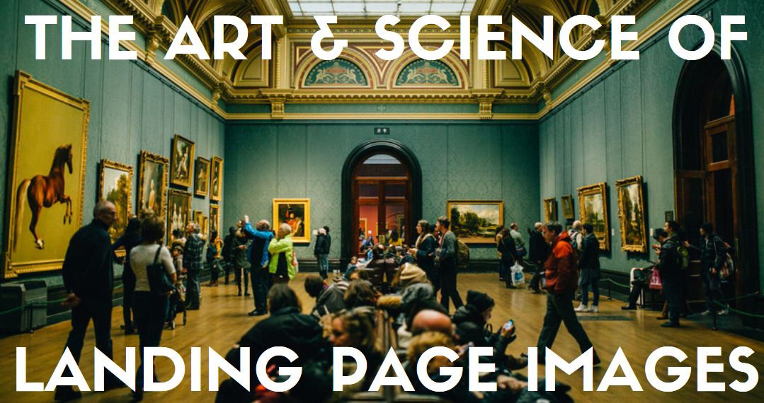 The art and science of landing page images