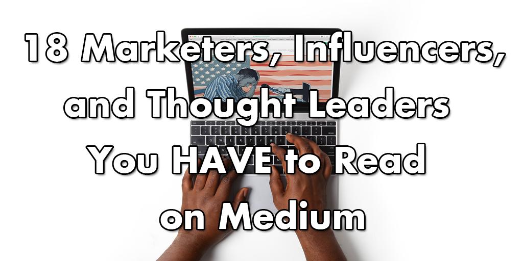 Best marketers on Medium