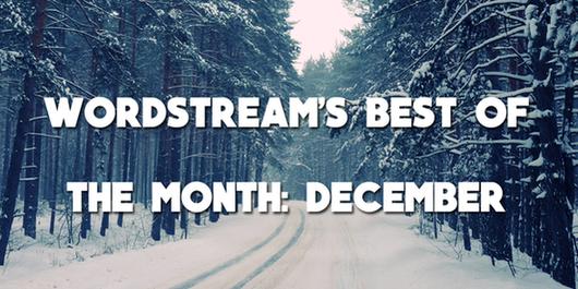 WordStream's best blog posts December