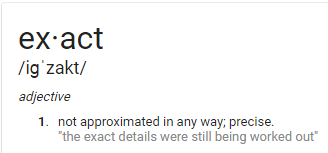 definition of the word exact according to google search
