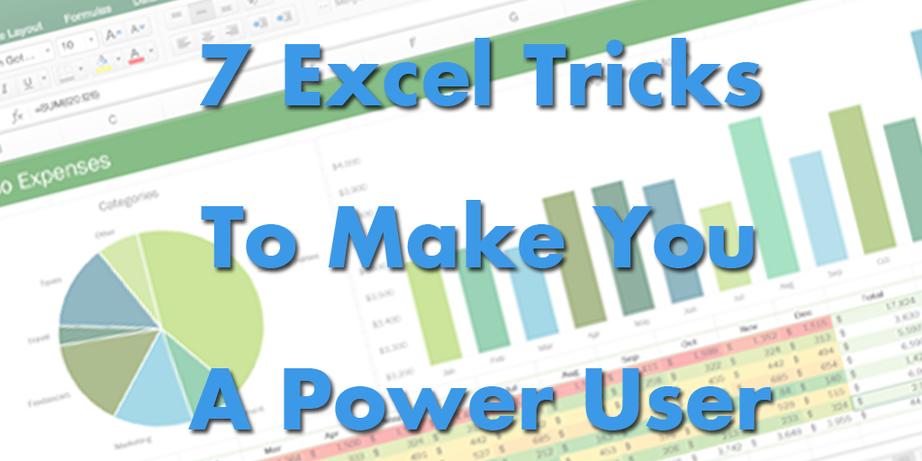 Excel tricks to make you a power user