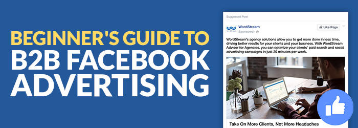 beginner's guide to b2b facebook advertising