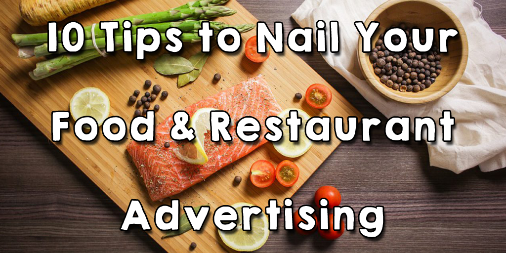 Food and restaurant advertising tips