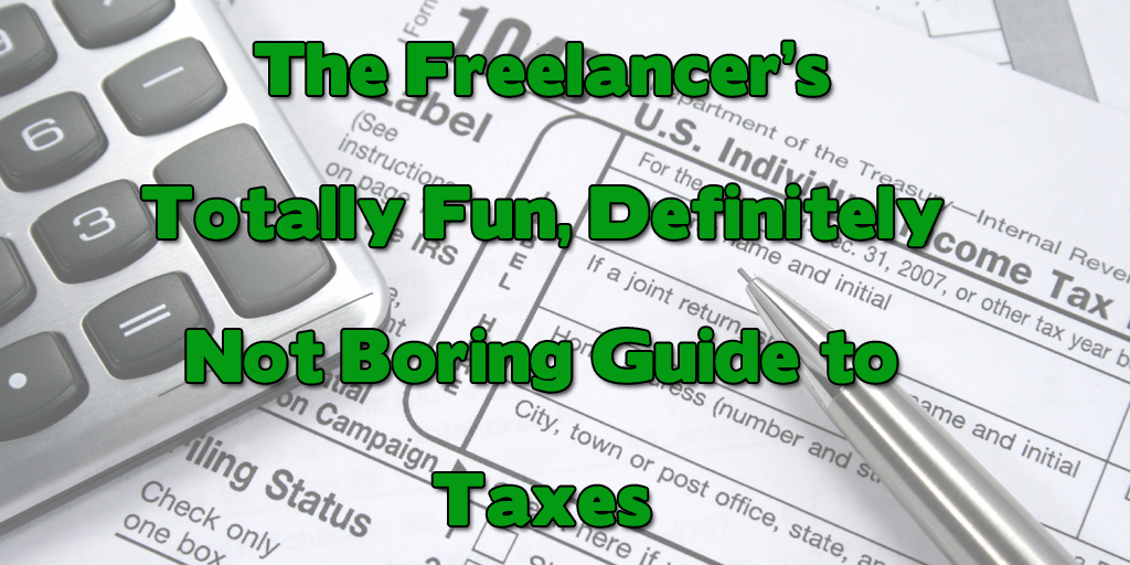 Freelancer's Guide to Taxes