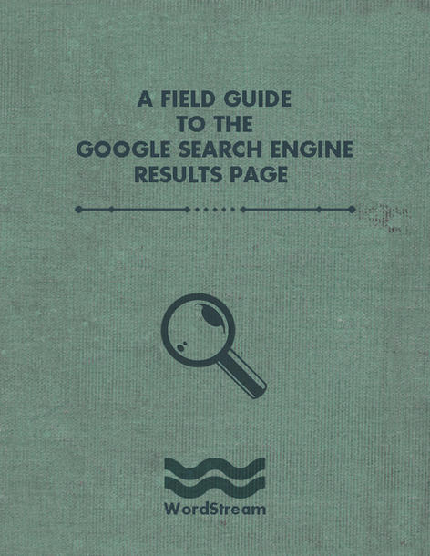 WordStream Google SERP field guide cover