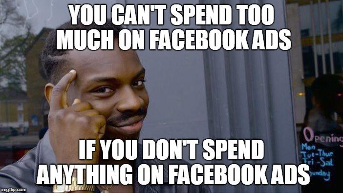 How to compete in Facebook Ads Roll Safe meme