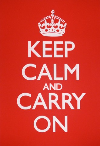 Keep Calm and Carry On Saying