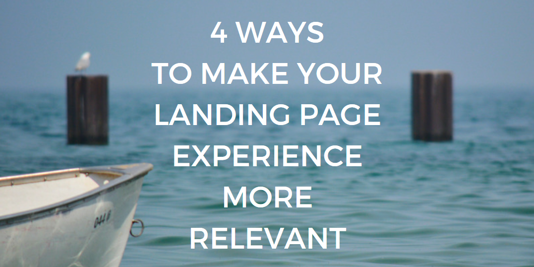 landing page experience more relevant