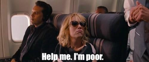 "Law firm marketing image from Bridesmaids of Kristen Wigg on the plane saying ""help me I'm poor."""