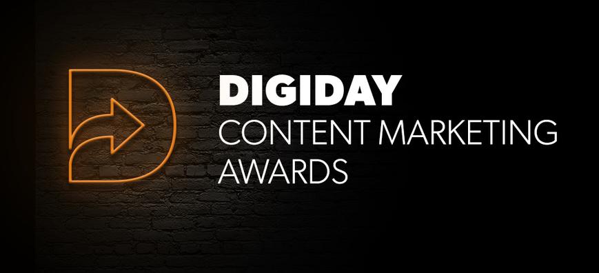 Marketing awards Digiday Content Marketing Awards