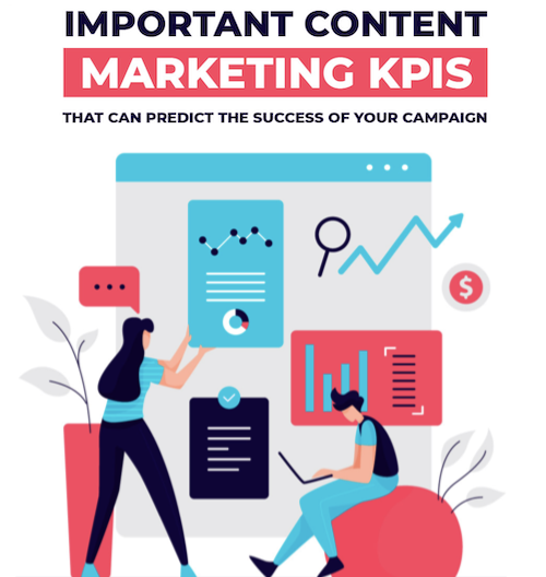 Content Marketing KPIs: Which Metrics Should You Track? (+Infographic)