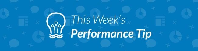 Performance Tip image