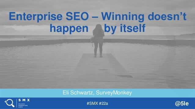 SMX West 2018 Enterprise SEO