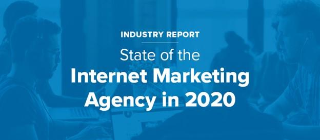 WordStream's State of the Internet Marketing Agency in 2020