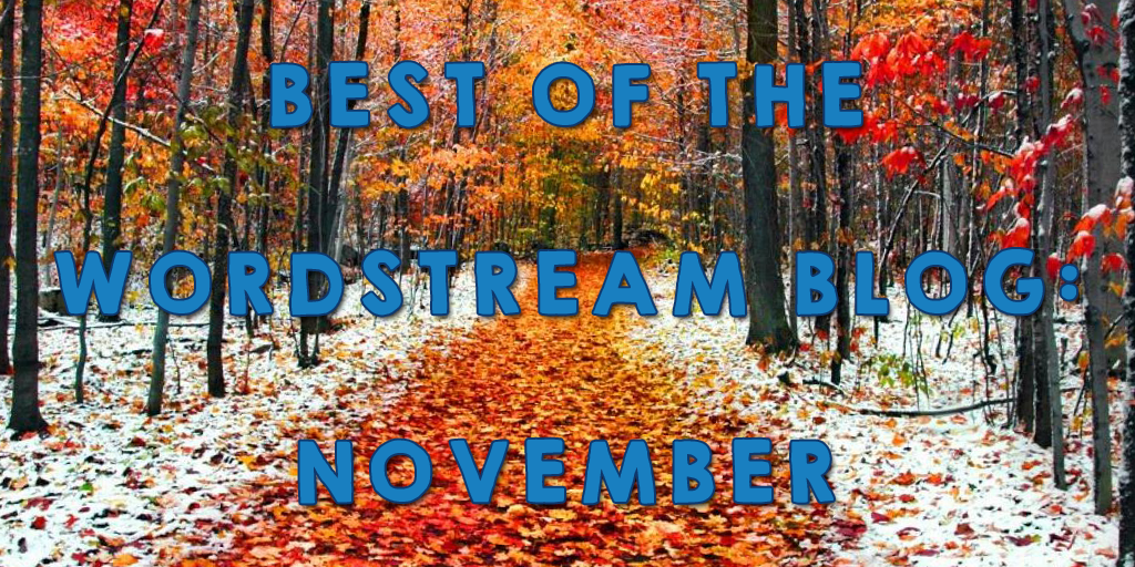 Best of the WordStream blog November 2016