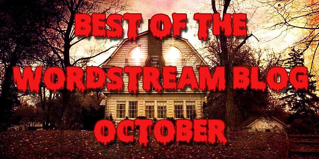 Best of the WordStream blog October