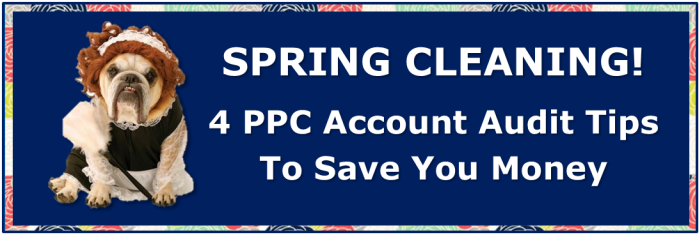 ppc account audit tips