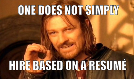 "ppc agency strategies photo of game of thrones character saying ""one does not simply hire based on resume"""