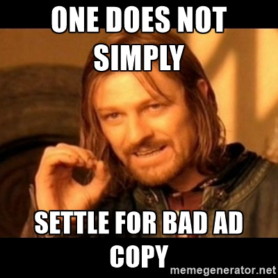 settling for bad ad copy in your eta is foolish