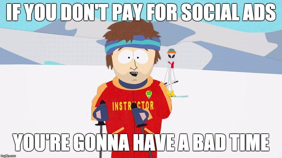 Social media advertising bad time ski instructor meme