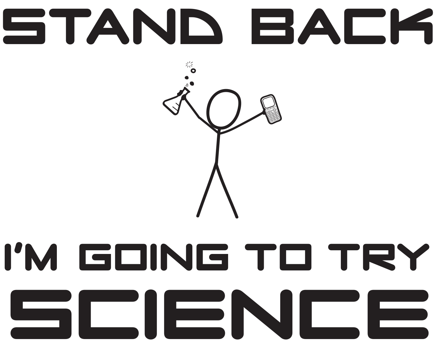 i'm going to try science