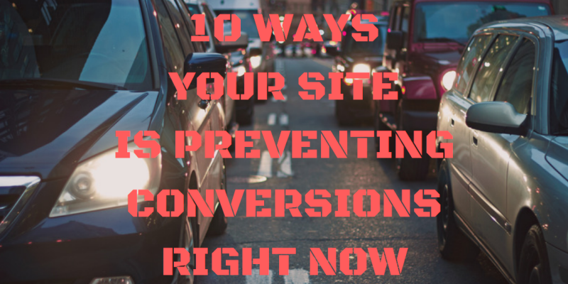 site conversions problems to solve