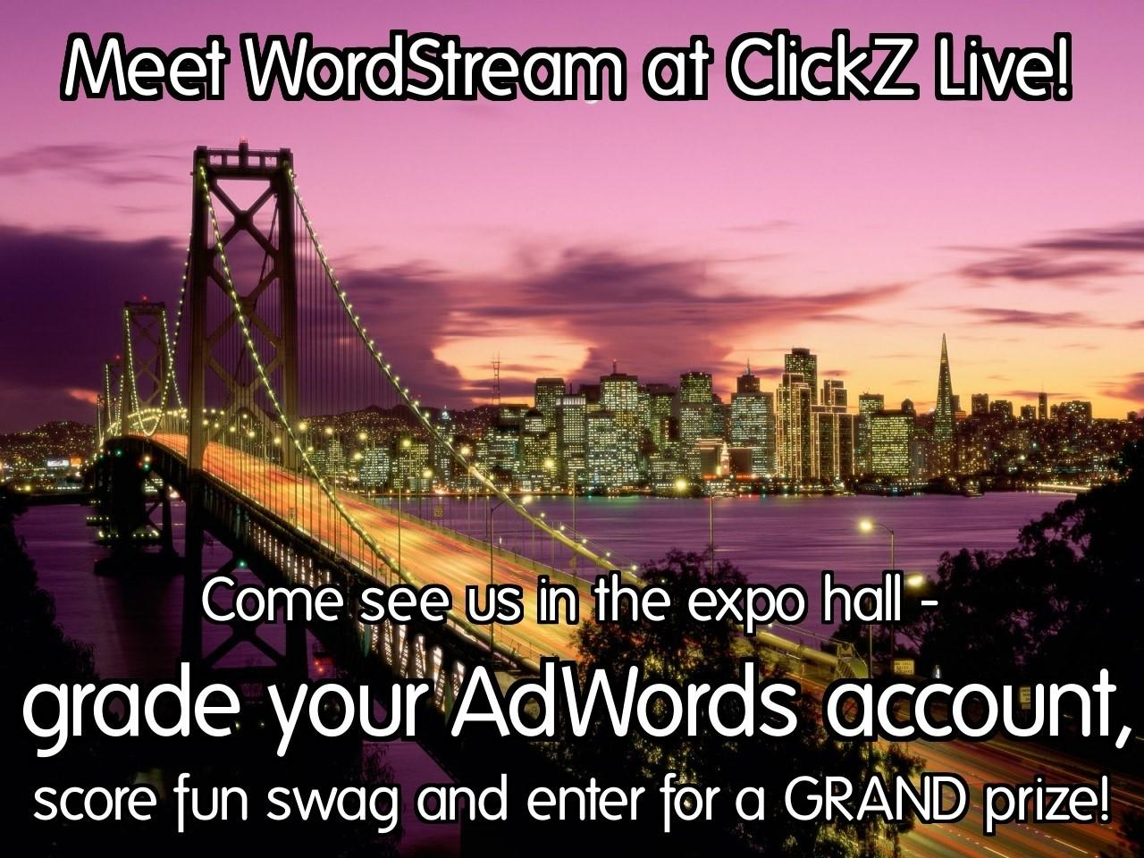 wordstream clickz live